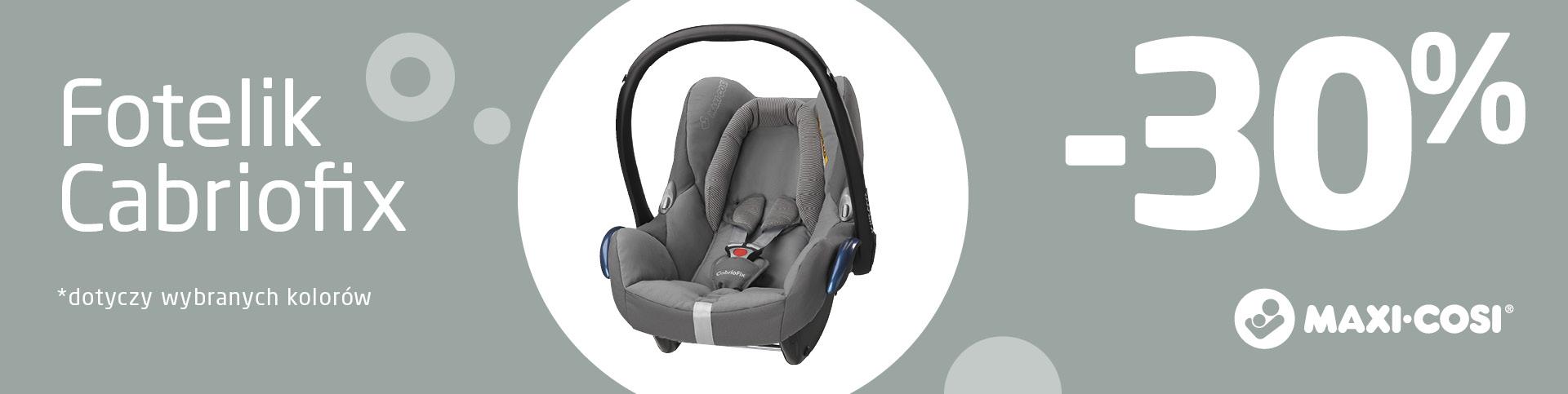 Maxi-Cosi Cabriofix -30% na fotelik samochodowy