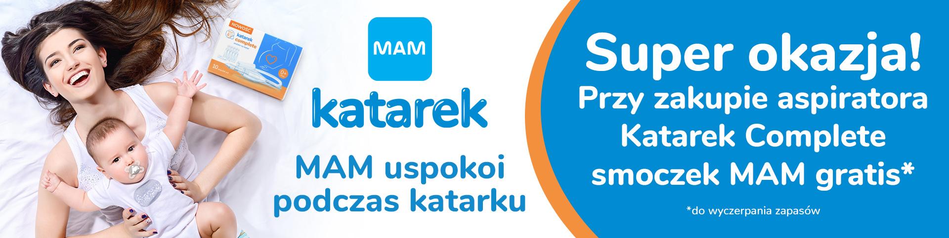 Kup Katarek Complete i otrzymaj smoczek MAM gratis.